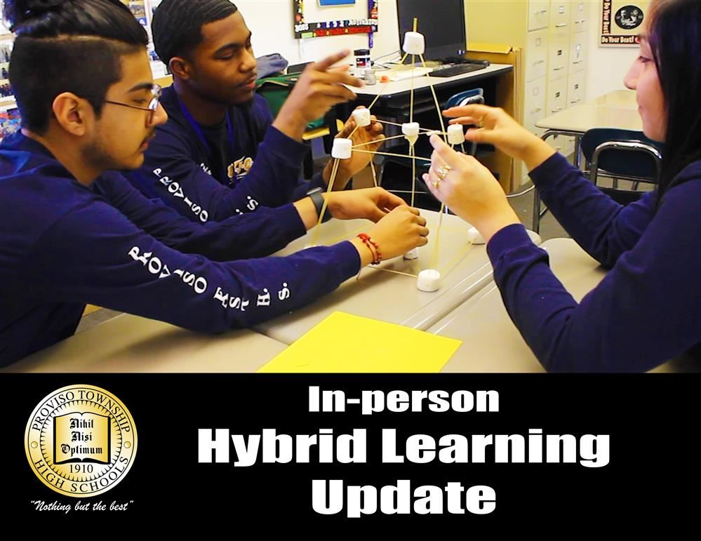 In-Person Hybrid Learning Update