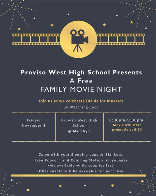 Proviso West Family Movie Night - Friday November 2